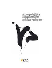 Acción pedagógica en Organizaciones Artísticas y Culturales
