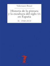 Historia de la pintura y la escultura del siglo XX en España. Tomo II