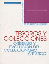 Tesoros y colecciones: orígenes y evolución del coleccionismo artístico