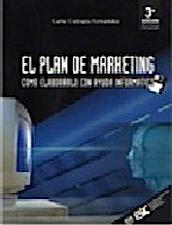 El Plan de marketing: Cómo elaborarlo con ayuda informática