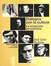 Diálogos con la cultura: la entrevista periodística
