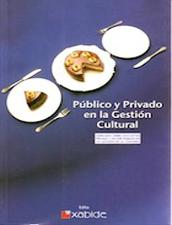 Público y Privado en la Gestión Cultural