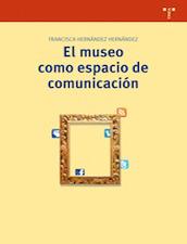 El Museo como espacio de comunicación