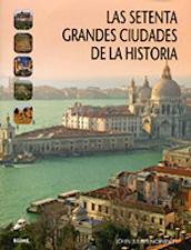 Las setenta grandes ciudades de la historia