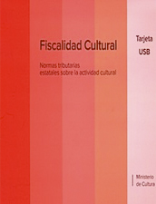 Fiscalidad Cultural. Normas tributarias estatales sobre la actividad cultural.