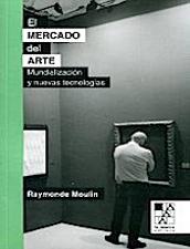 El Mercado del Arte: mundialización y nuevas tecnologías