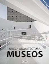 Museos. Nueva Arquitectura