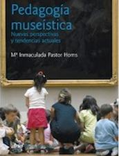 Pedagogía museística Nuevas perspectivas y tendencias actuales