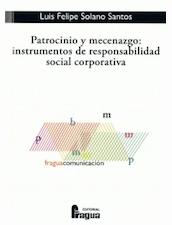 Patrocinio y mecenazgo: instrumentos de responsabilidad social corporativa