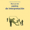 Manual del centro de interpretación