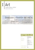 D01.01. Dirección y Gestión de OAC (Organizaciones Artísticas y Culturales: Museos, Fundaciones, Centros, Asociaciones y Empresas Culturales).