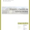 D01.02. Dirección y Gestión de Galerías de Arte.