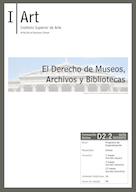 D02.02. El Derecho de Museos, Archivos y Bibliotecas.