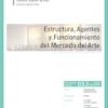 D03.03. Estructura, funcionamiento y agentes del Mercado del Arte.