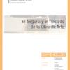D04.03. El Seguro y el Traslado de la Obra de Arte [Traslado = Embalaje + Manipulación + Transporte].