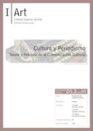 D05.02. Cultura y Periodismo. Teoría y Práctica de la Comunicación Cultural.