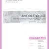 D11.04. Arte del Siglo XXI - Arte Postcontemporáneo, Emergente y Digital.